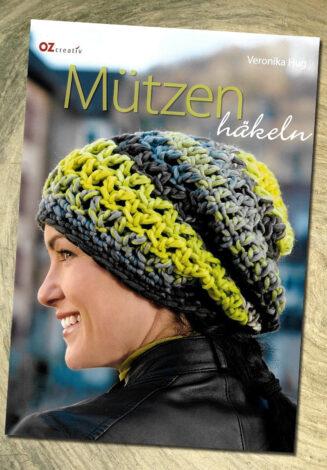 © OZ Verlag | Mützen Häkeln